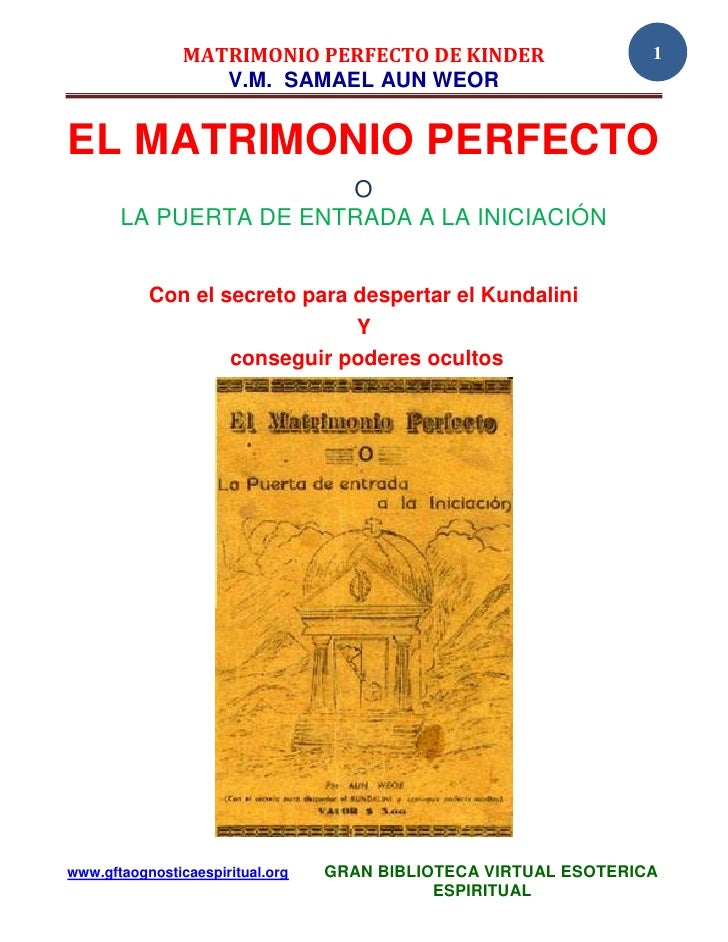 02 02 original  matrimonio perfecto de kinder samael aun weor  www.gftaognosticaespiritual.org