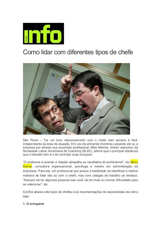 Como lidar com diferentes tipos de chefe São Paulo – Ter um bom relacionamento com o chefe nem sempre é fácil, independent...