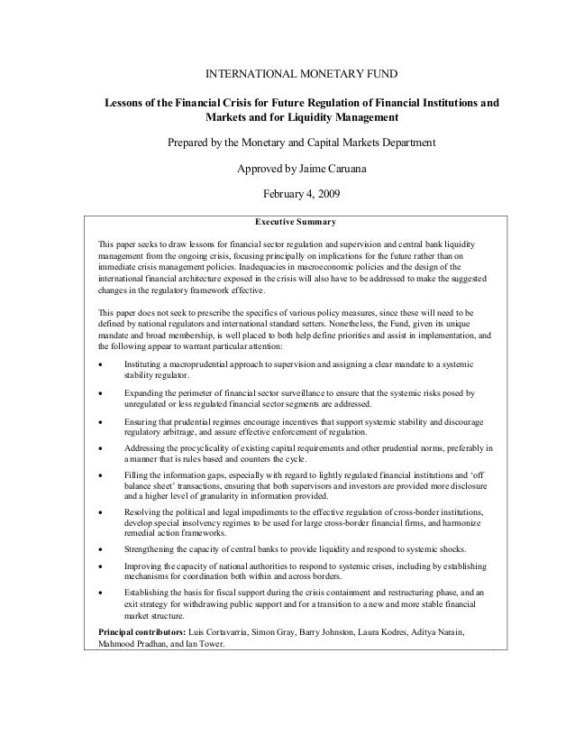 INTERNATIONAL MONETARY FUND Lessons of the Financial Crisis for Future Regulation of Financial Institutions and Markets an...