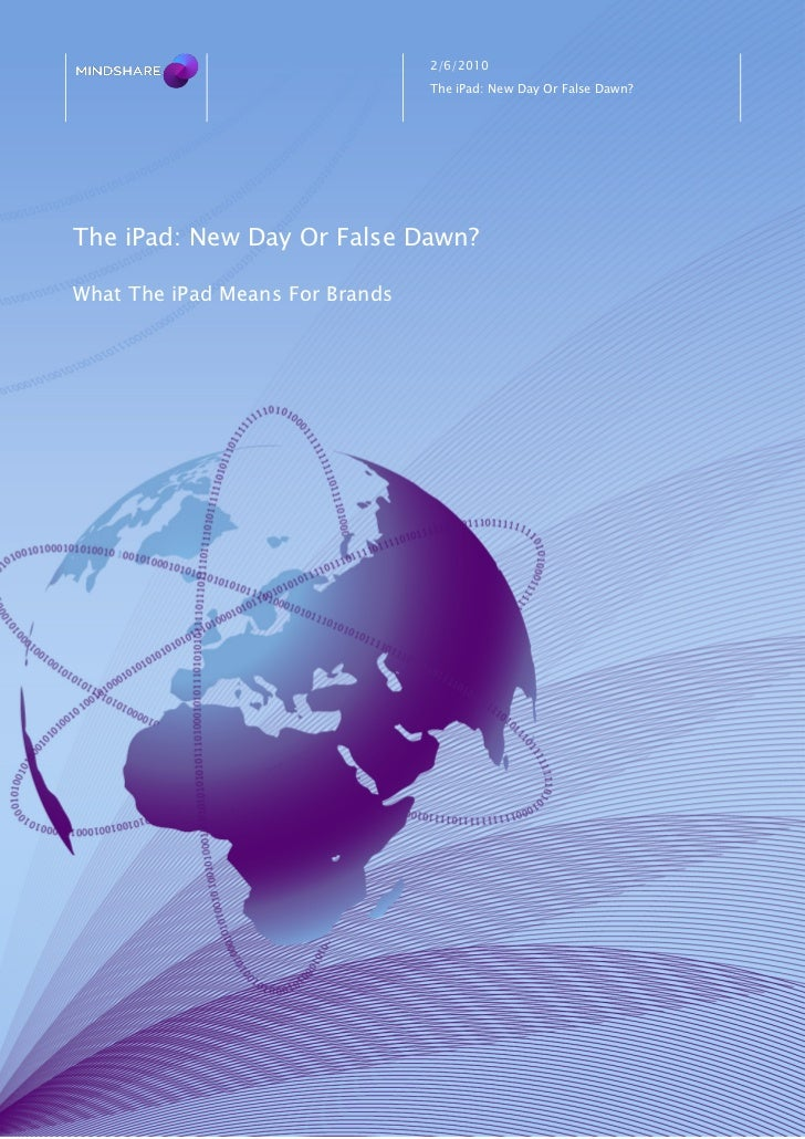 2/6/2010                                  The iPad: New Day Or False Dawn?     The iPad: New Day Or False Dawn?  What The ...