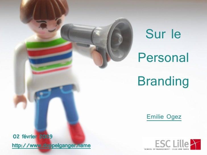 Sur le                                Personal                                Branding                                  Em...
