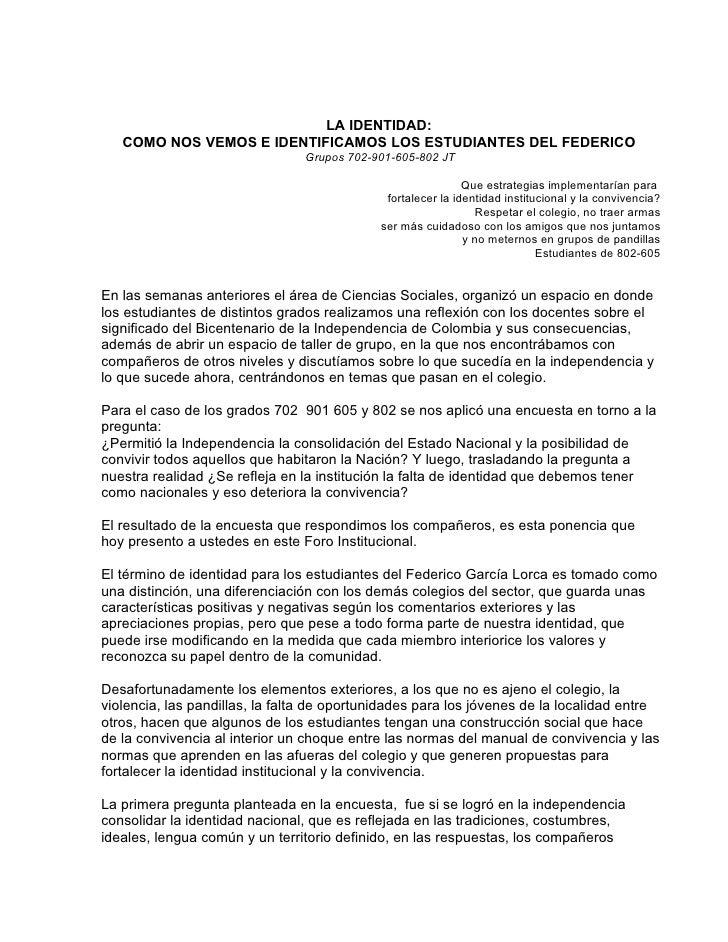 LA IDENTIDAD:    COMO NOS VEMOS E IDENTIFICAMOS LOS ESTUDIANTES DEL FEDERICO                                 Grupos 702-90...