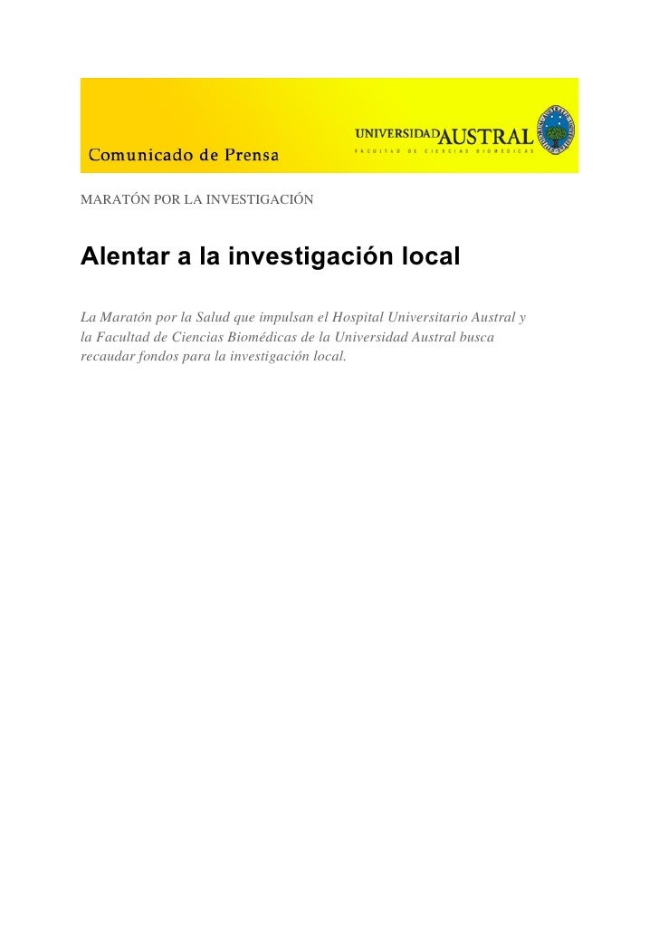 MARATÓN POR LA INVESTIGACIÓN    Alentar a la investigación local  La Maratón por la Salud que impulsan el Hospital Univers...