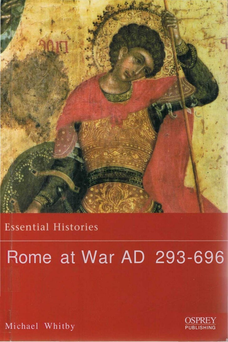 Rome at War AD 293-696                  OSPREYMichael Whitby    PUBLISHING