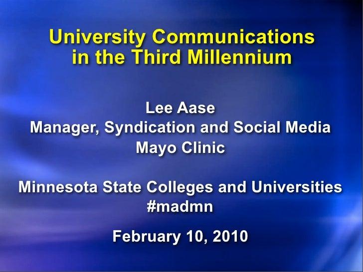 University Communications in the Third Millennium