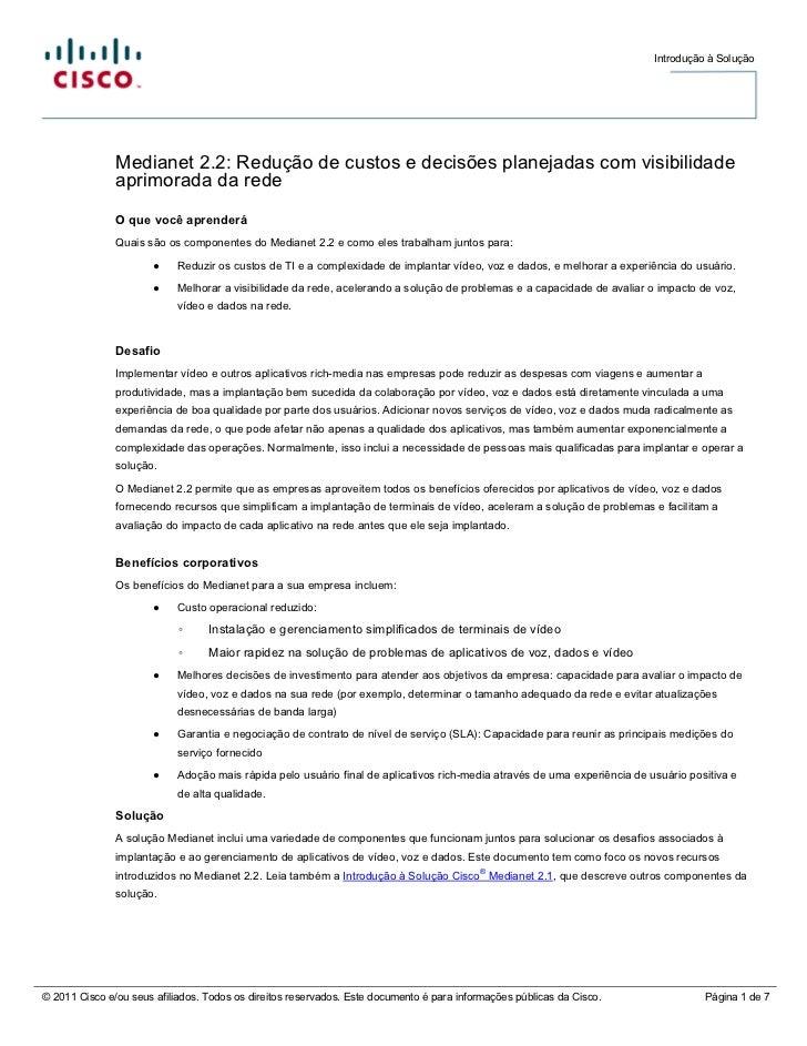 Introdução à Solução               Medianet 2.2: Redução de custos e decisões planejadas com visibilidade               ap...