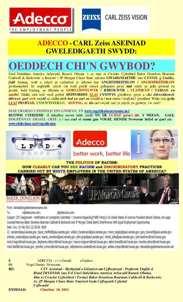ADECCO - CARL Zeiss ASEINIAD                     GWELEDIGAETH SWYDD:OEDDECH CHIN GWYBOD?Unol Daleithiau America Arlywydd B...