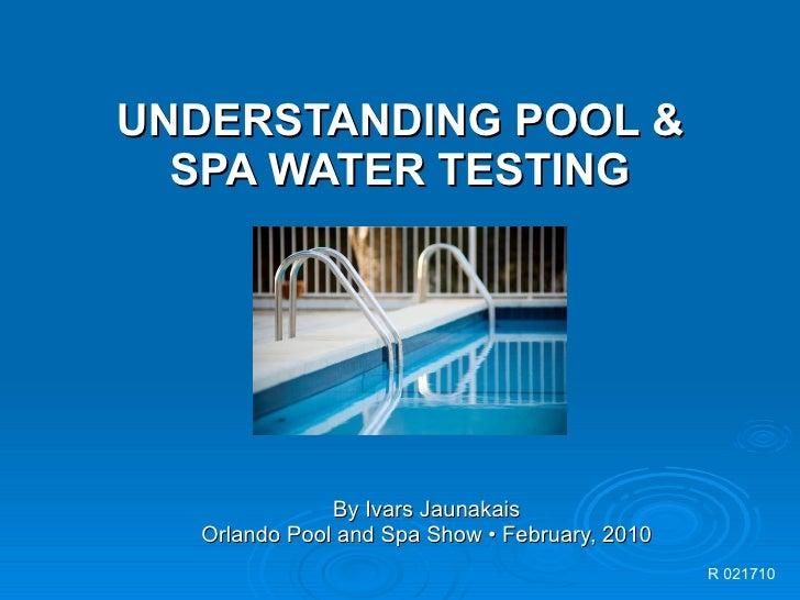 Understanding Pool & Spa Water Testing