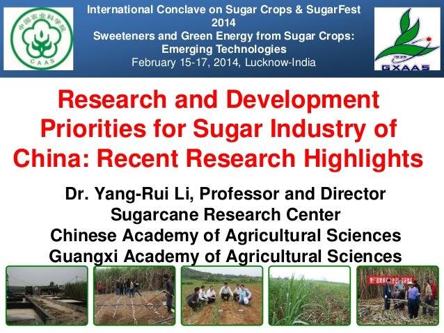 021614 yang-rui li--research and development priorities for sugar industry of china