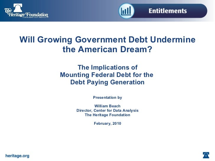 Will Growing Government Debt Undermine the American Dream?   The Implications of Mounting Federal Debt for the  Debt Payin...