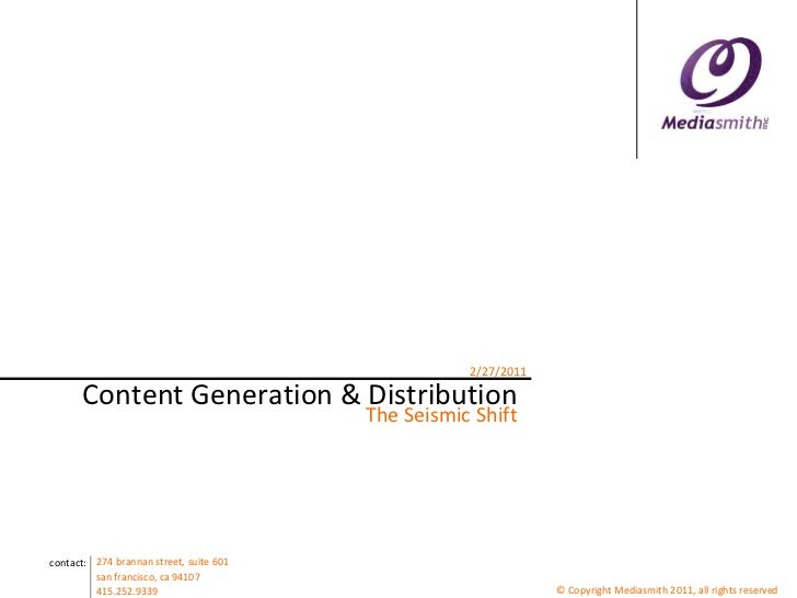 Content Generation & Distribution<br />The Seismic Shift<br />