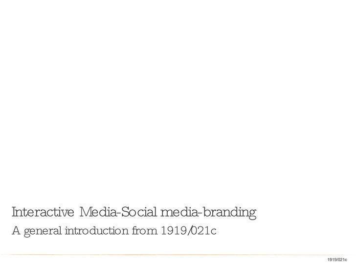 021c1919 Social Media For All