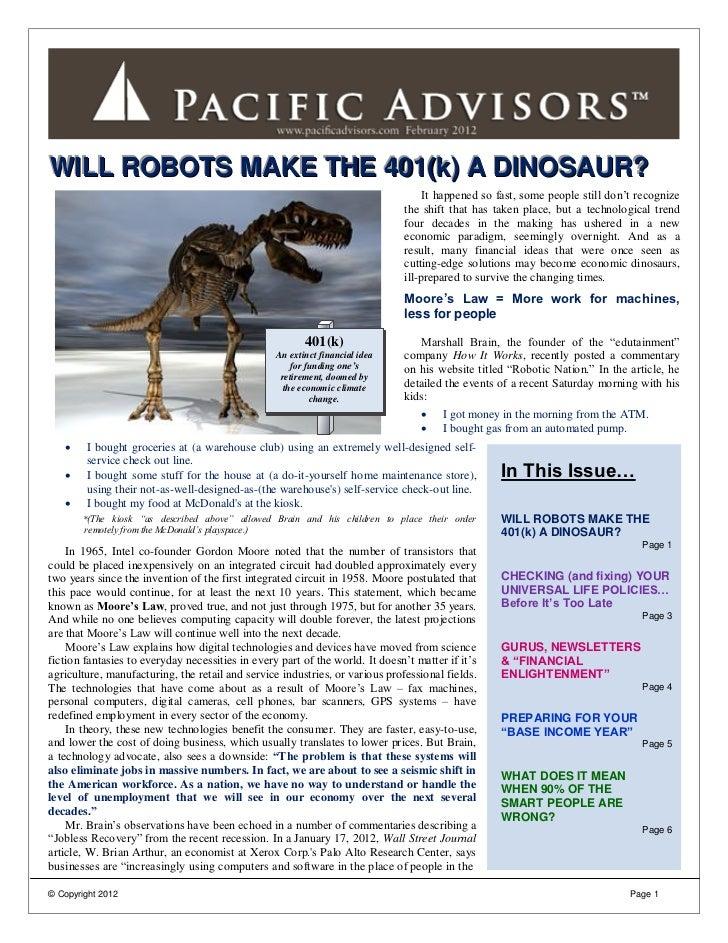 WILL ROBOTS MAKE THE 401(k) A DINOSAUR?                                                                                   ...