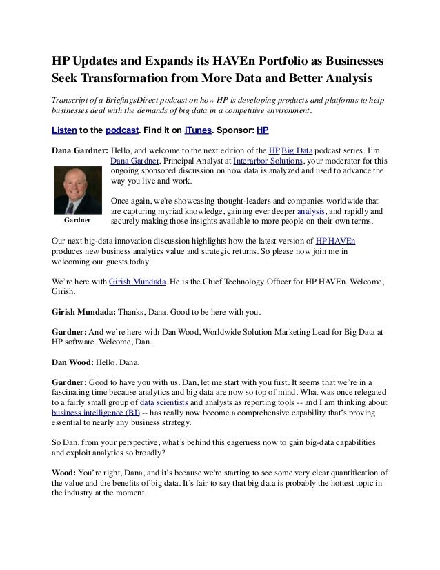 HP Updates and Expands its HAVEn Portfolio as Businesses Seek Transformation from More Data and Better Analysis Transcript...