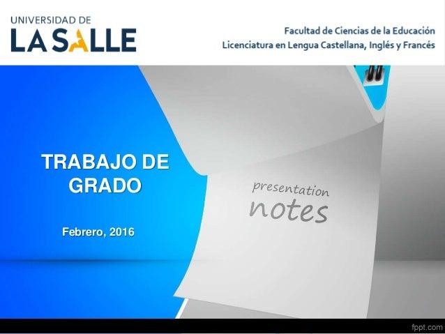 TRABAJO DE GRADO - FAC. DE EDUCACIÓN UNISALLE