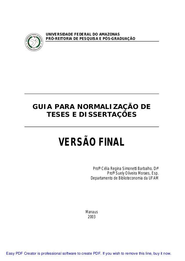 UNIVERSIDADE FEDERAL DO AMAZONAS PRÓ-REITORIA DE PESQUISA E PÓS-GRADUAÇÃO  GUIA PARA NORMALIZAÇÃO DE TESES E DISSERTAÇÕES ...
