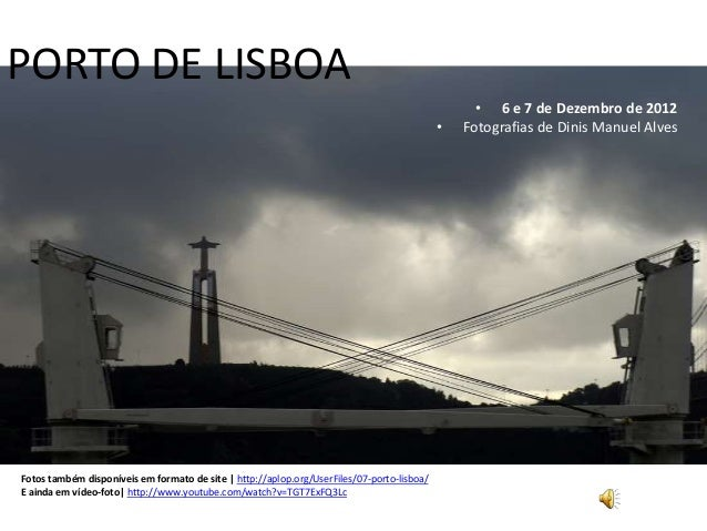 Porto de Lisboa – 6-7 Dezembro 2012