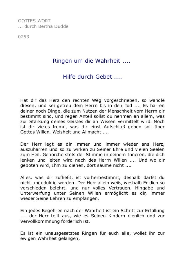 GOTTES WORT ... durch Bertha Dudde 0253 Ringen um die Wahrheit .... Hilfe durch Gebet .... Hat dir das Herz den rechten We...