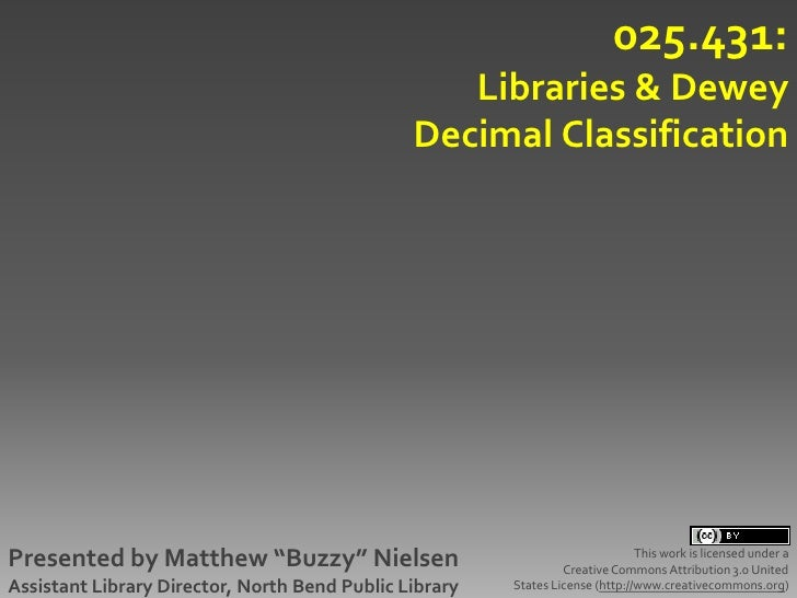 Libraries and Dewey Decimal Classification
