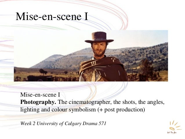 Mise-en-scene I Photography. The cinematographer, the shots, the angles, lighting and colour symbolism (+ post production)...