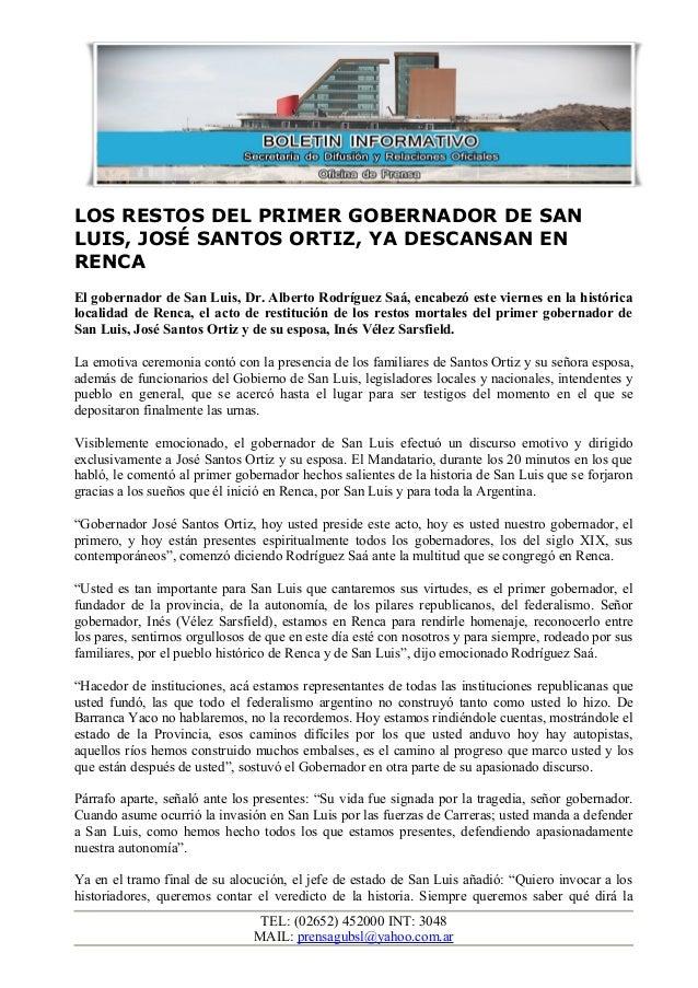 LOS RESTOS DEL PRIMER GOBERNADOR DE SAN LUIS, JOSÉ SANTOS ORTIZ, YA DESCANSAN EN RENCA El gobernador de San Luis, Dr. Albe...