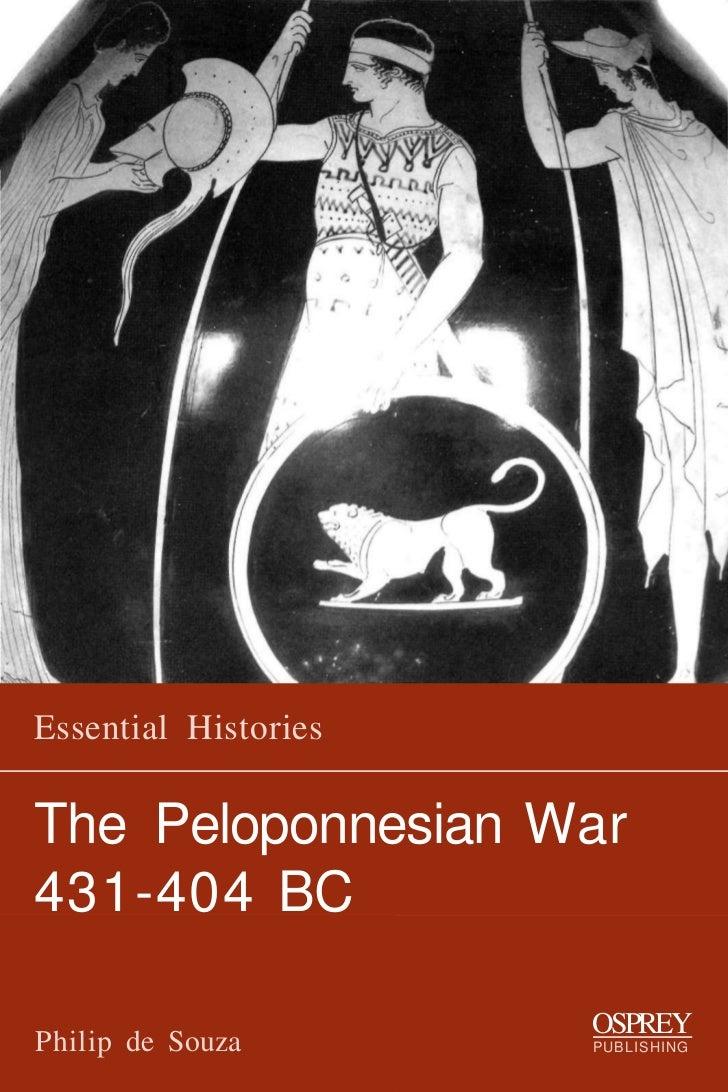 Essential HistoriesThe Peloponnesian War431-404 BC                      OSPREYPhilip de Souza       PUBLISHING