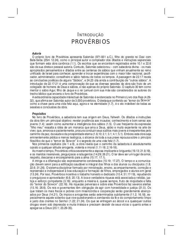 INTRODUÇÃO                                  PROVÉRBIOS  Autoria  O próprio livro de Provérbios apresenta Salomão (971-931 ...