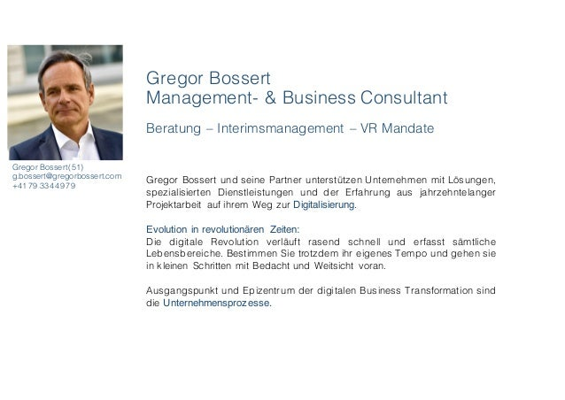 Gregor Bossert Management- & Business Consultant Beratung – Interimsmanagement – VR Mandate Gregor Bossert(51) g.bossert@g...