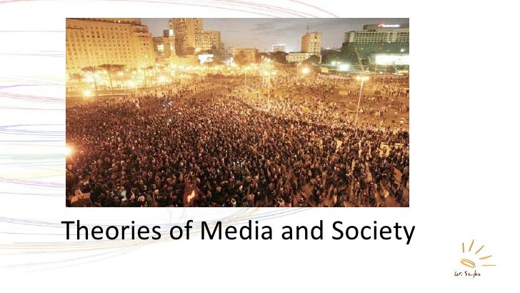 Theories of Media and Society