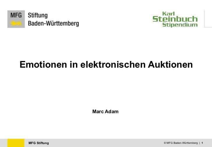 Emotionen in elektronischen Auktionen Marc Adam © MFG Baden-Württemberg  |