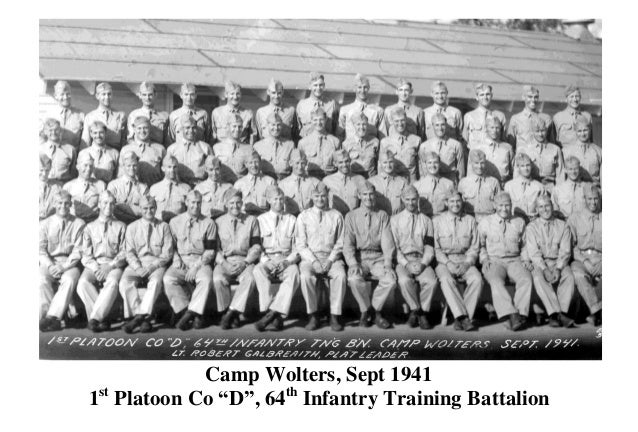 "Camp Wolters, Sept 1941 1st Platoon Co ""D"", 64th Infantry Training Battalion"