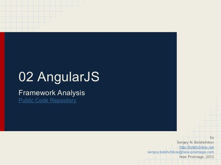 02 AngularJSFramework AnalysisPublic Code Repository                                                               by     ...