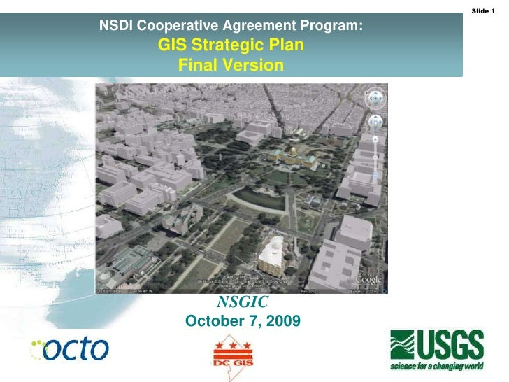NSDI Cooperative Agreement Program:GISStrategic Plan Final Version<br />NSGIC<br />October 7, 2009<br />