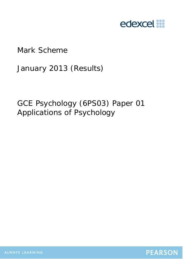 Mark Scheme January 2013 (Results) GCE Psychology (6PS03) Paper 01 Applications of Psychology