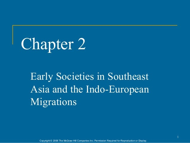 Chapter 2 Early Societies in Southeast Asia and the Indo-European Migrations                                              ...