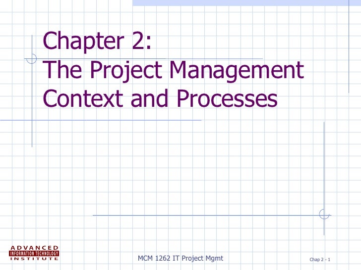 Chapter 2: The Project Management Context and Processes