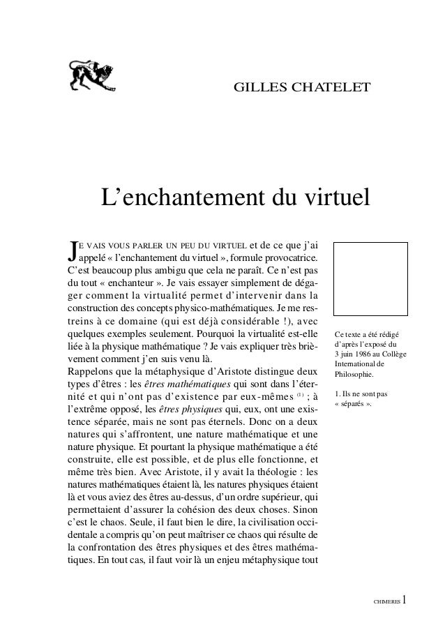 GILLES CHATELET  L'enchantement du virtuel  J  et de ce que j'ai appelé « l'enchantement du virtuel », formule provocatric...