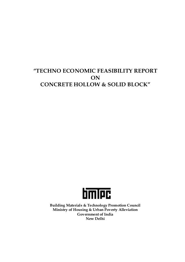 """TECHNO ECONOMIC FEASIBILITY REPORT ON CONCRETE HOLLOW & SOLID BLOCK""  Building Materials & Technology Promotion Council M..."