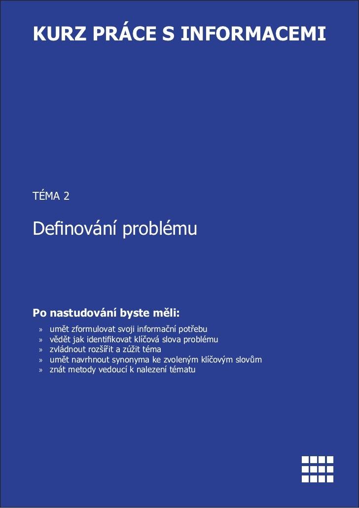 Definování problému a práce s tématem