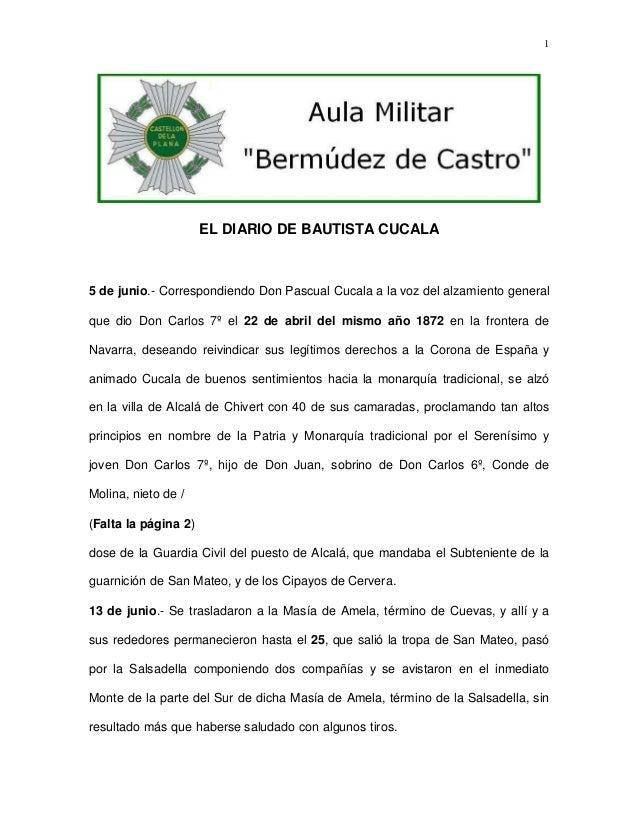1  EL DIARIO DE BAUTISTA CUCALA  5 de junio.- Correspondiendo Don Pascual Cucala a la voz del alzamiento general que dio D...