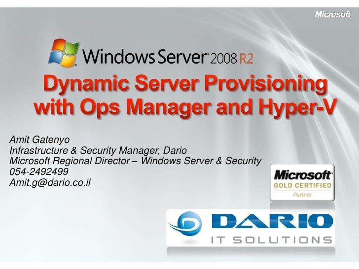 Dynamic Server Provisioning With Ops Manager and Hyper-V