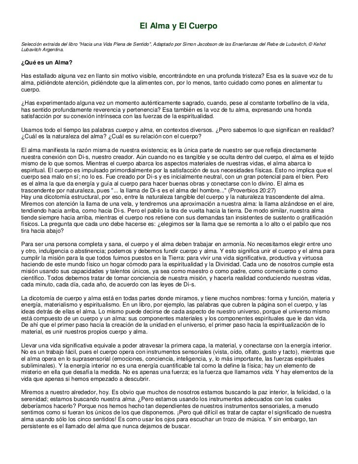 """El Alma y El CuerpoSelección extraída del libro """"Hacia una Vida Plena de Sentido"""". Adaptado por Simon Jacobson de las Ense..."""