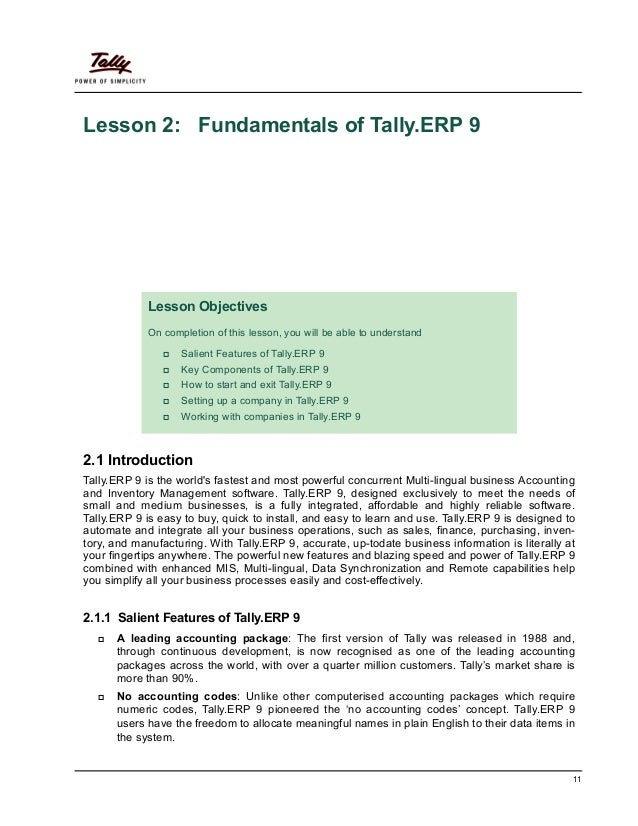 Lesson 2: Fundamentals of Tally.ERP 9            Lesson Objectives            On completion of this lesson, you will be ab...