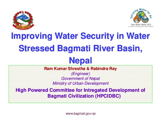 Improving Water Security in Water Stressed Bagmati River Basin, Nepal.