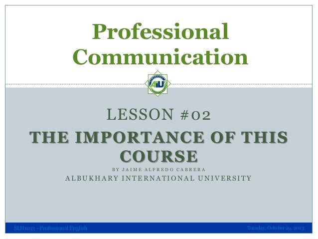 Professional Communication 01 - Importance of Professionalism in Communication