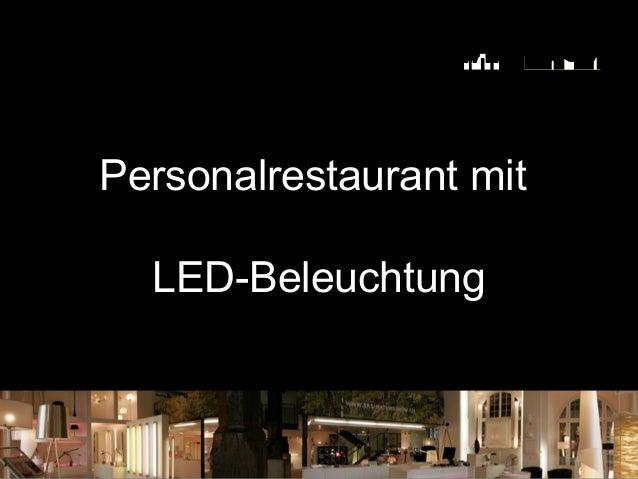 Personalrestaurant mit LED-Beleuchtung