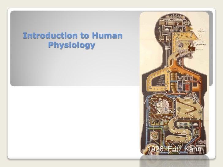 Introduction to Human      Physiology                             1926, Fritz Kahn