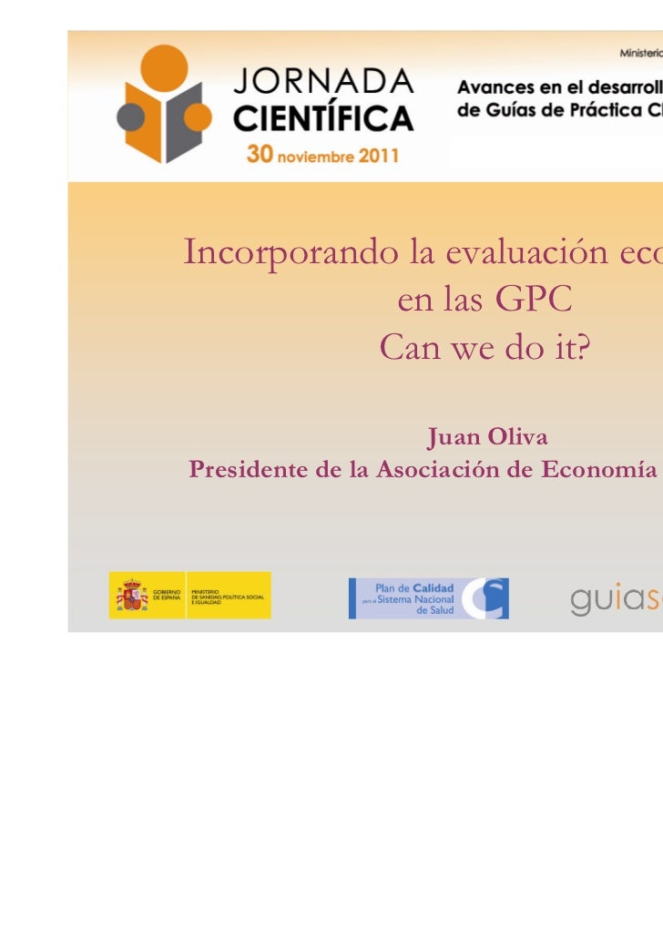 ¿Cómo introducir la evaluación económica en las GPC? o recomendaciones y toma de decisiones eficiente