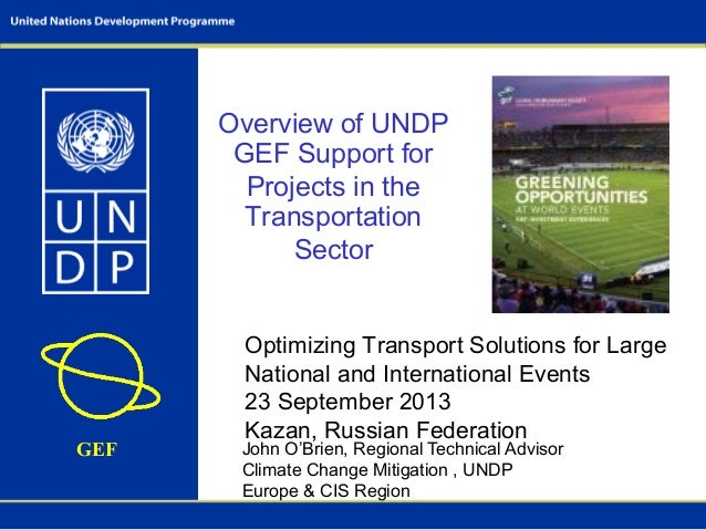 Overview of UNDP GEF Support for Projects in the Transportation Sector.о брайн kazan sustainable transport presentation