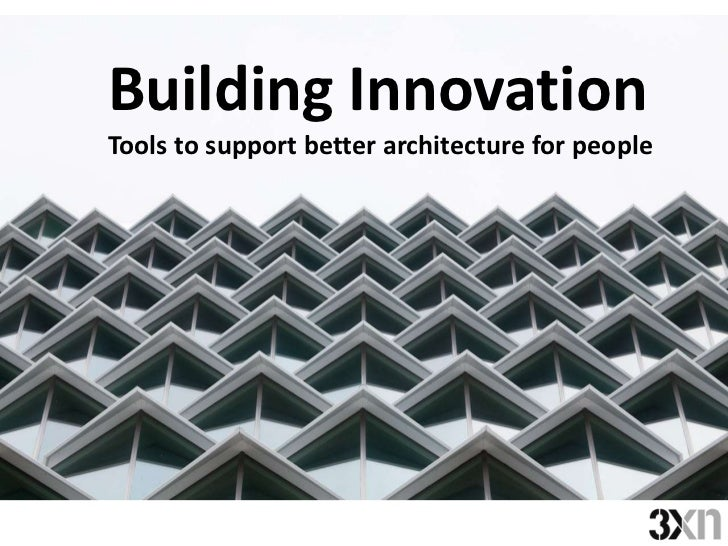 Building InnovationTools to support better architecture for people